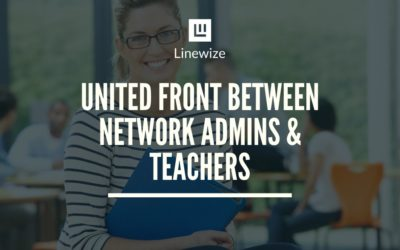 Getting a united front between network admins and teachers